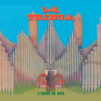 La Trinca - L'orgue De Gats