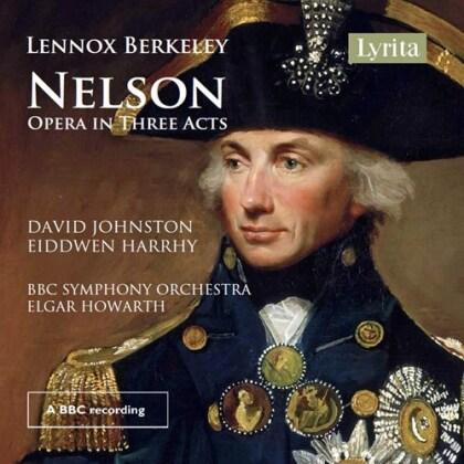 Lennox Berkeley (1903-1989), Elgar Howarth, David Johnston, Eiddwen Harrhy & BBC Symphony Orchestra - Nelson (2 CDs)