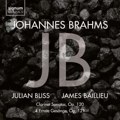 Johannes Brahms (1833-1897) & Julian Bliss - Clarinet Sonatas Op.120/4 Ernste Gesange Op.121