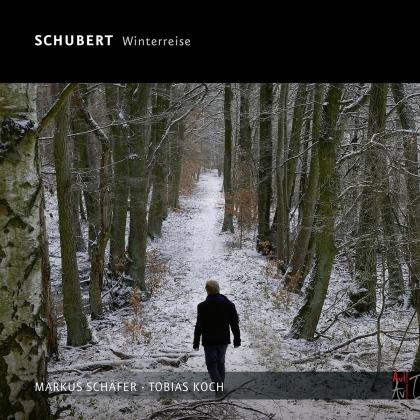 Franz Schubert (1797-1828), Markus Schäfer & Tobias Koch - Die Winterreise