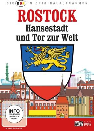 Rostock - Hansestadt und Tor zur Welt (Die DDR in Originalaufnahmen)