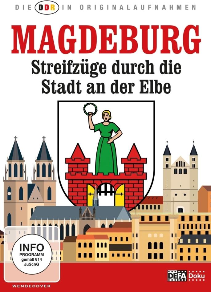 Magdeburg - Streifzüge durch die Stadt an der Elbe (Die DDR in Originalaufnahmen)