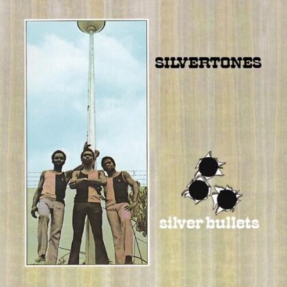 Silvertones - Silver Bullets: Expanded Original Album
