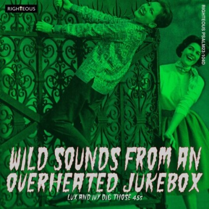 Wild Sounds From An Overheated Jukebox (2 CDs)