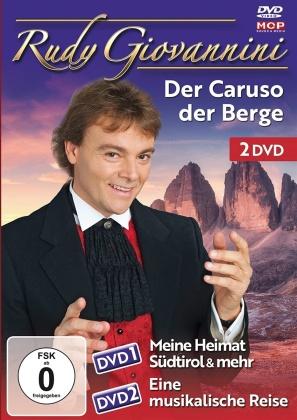 Rudy Giovanni - Der Caruso der Berge - Meine Heimat Südtirol und mehr / Eine musikalische Reise (2 DVDs)