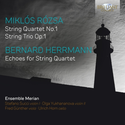 Ensemble Merian, Miklós Rózsa (1907-1995) & Bernard Herrmann - String Quartet No.1, String Trio Op. 1, Echoes for - String Quartet