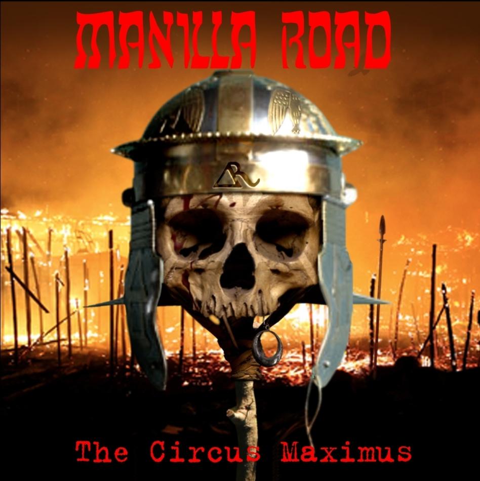 Manilla Road - Circus Maximus (2021 Reissue, CD + DVD)