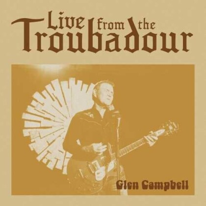 Glen Campbell - Live From The Troubadour (Limited Edition, 2 LPs)