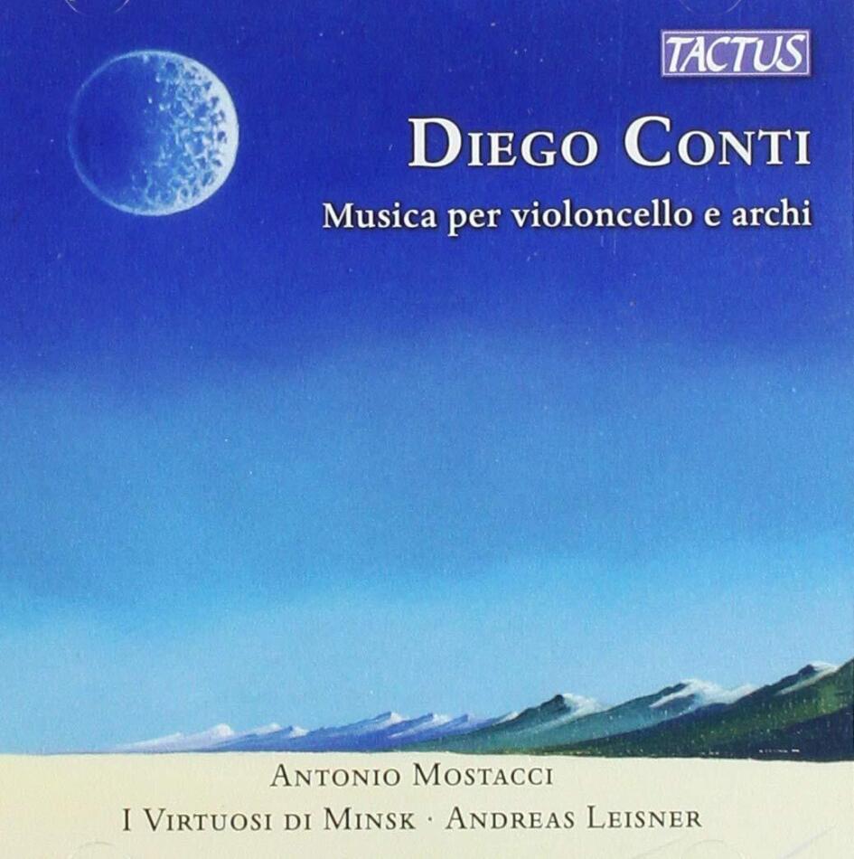 I Virtuosi di Minsk, Diego Conti (*1958), Andreas Leisner & Antonio Mostacci - Musica Per Violoncello E Archi