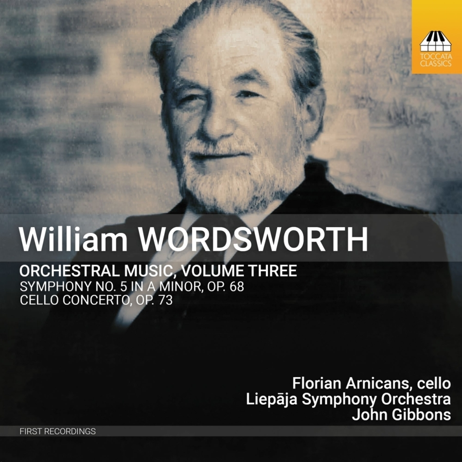 William Wordsworth, John Gibbons, Florian Arnicans & Liepaja Symphony Orchestra - William Wordsworth: Orchestral Music Vol. 3