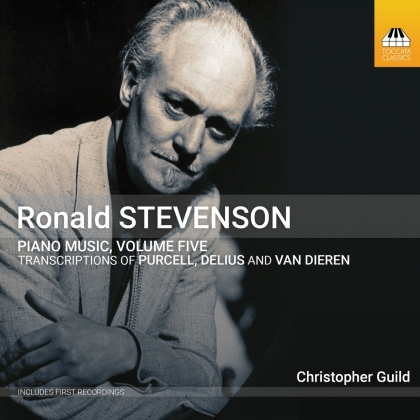 Ronald Stevenson (1928-2015) & Christopher Guild - Piano Music Vol. 5