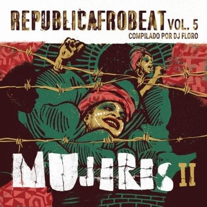 Republicafrobeat Vol. 5 - Mujeres II