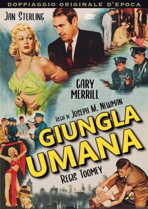 Giungla umana (1954) (Rare Movies Collection, Doppiaggio Originale D'epoca, s/w)