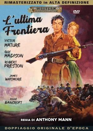 L'ultima frontiera (1955) (Western Classic Collection, HD-Remastered, Doppiaggio Originale D'epoca)