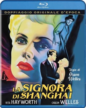 La signora di Shanghai (1947) (Doppiaggio Originale D'epoca, n/b, Riedizione)