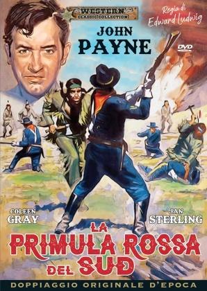 La primula rossa del Sud (1953) (Western Classic Collection, Doppiaggio Originale D'epoca)