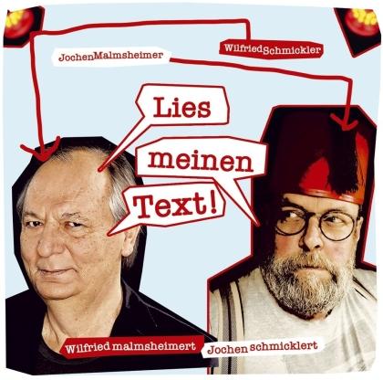 Wilfried Schmickler & Jochen Malmsheimer - Lies meinen Text! (2 CDs)