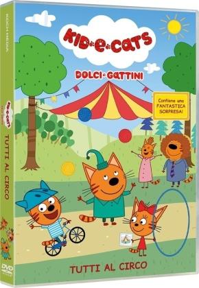Kid-E-Cats - Dolci gattini - Tutti al circo