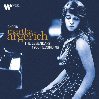 Martha Argerich - The Legendary 1965 Recording (Remastered)