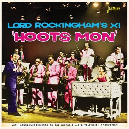 Lord Rockingham's XI - Hoots Mon