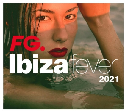 Ibiza Fever 2021 By Fg (4 CDs)