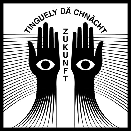 Tinguely Dä Chnächt (Slm 52) - Zukunft (LP)