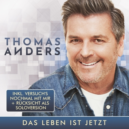 Thomas Anders - Das Leben ist jetzt (2 CD)