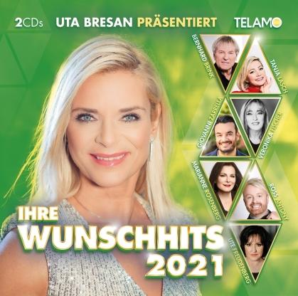 Uta Bresan präsentiert:Ihre Wunschhits 2021 (2 CDs)