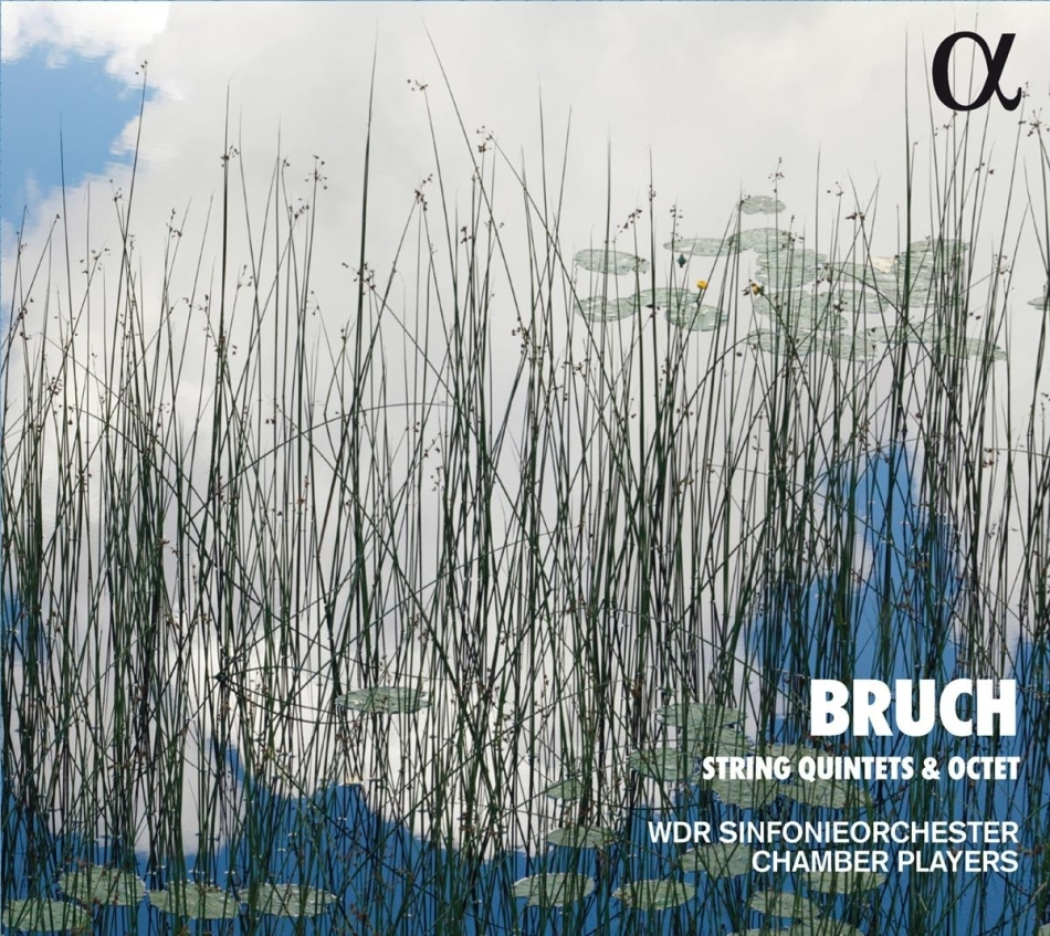 WDR Sinfonieorchester Chamber Players & Max Bruch (1838-1920) - String Quintets & Octet (2021 Reissue)