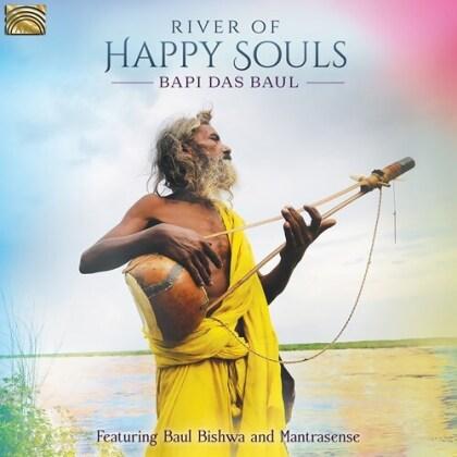 Bapi Das Baul, Paul Bishwa & Mantrasense - River Of Happy Souls