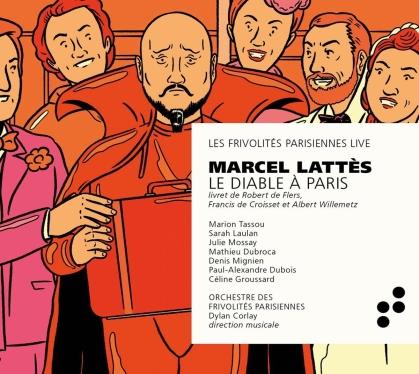 Orchestre des Frivolites Parisiennes, Marcel Lattes & Dylan Corlay - Le Diable A Paris