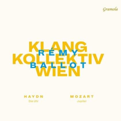 Klangkollektiv Wien, Joseph Haydn (1732-1809), Wolfgang Amadeus Mozart (1756-1791) & Rémy Ballot - Die Uhr, Jupiter