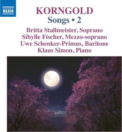 Erich Wolfgang Korngold (1897-1957), Britta Stallmeister, Sibylle Fischer, Uwe Schenker-Primus & Klaus Simon - Songs 2