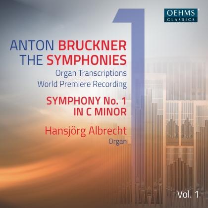 Anton Bruckner (1824-1896) & Hansjörg Albrecht - Symphonies 1 - Organ Transcriptions