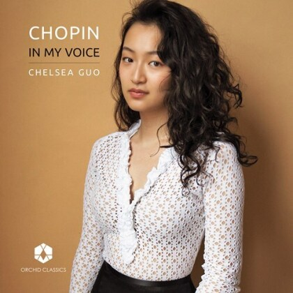 Frédéric Chopin (1810-1849) & Chelsea Guo - In My Voice