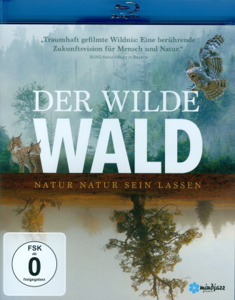 Der wilde Wald - Natur Natur sein lassen (2021)