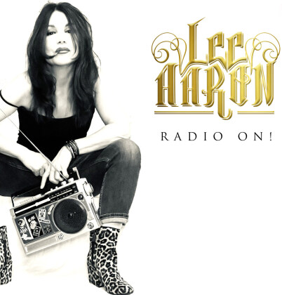 Lee Aaron - Radio On! (Digipack)
