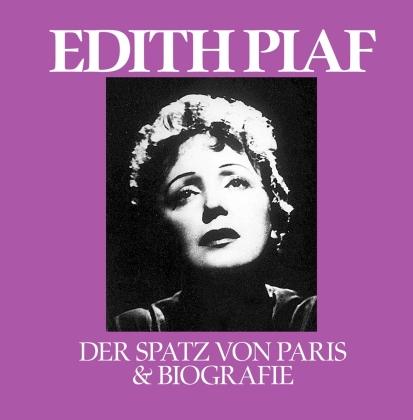 Edith Piaf - Der Spatz Von Paris & Biografie