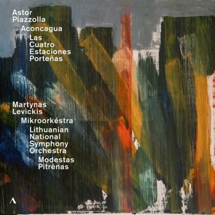 Martynas Levickis, Mikroorkéstra, Modestas Pitrenas, Lithuanian National Symphony Orchestra & Astor Piazzolla (1921-1992) - Aconcagua, Las Quatro Estaciones Porteñas