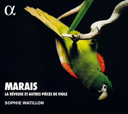 Marin Marais (1656-1728) & Sophie Watillon - La Reveuse (2021 Reissue)