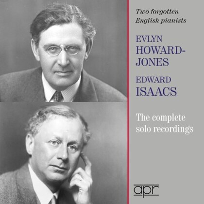 Evlyn Howard-Jones & Edward Isaacs - Two Forgotten English Pianists - The Complete Solo Recordings (2 CDs)