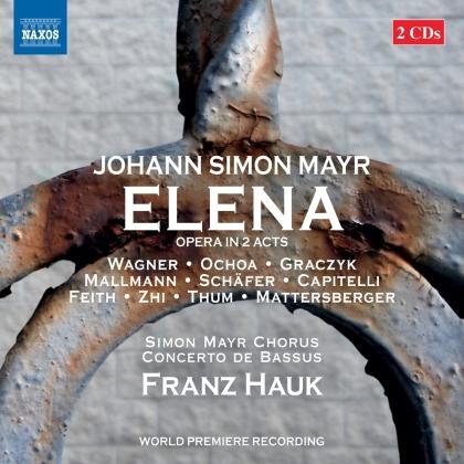 Concerto de Bassus, Johann Simon Mayr (1763-1845), Franz Hauk & Simon Mayr Chorus - Elena (2 CDs)