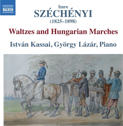 Imre Szechenyi (1825-1898), István Kassai & György Lazar - Waltzes & Hungarian Marches