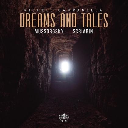 Modest Mussorgsky (1839-1881), Alexander Scriabin (1872-1915) & Michele Campanella - Dreams And Tales
