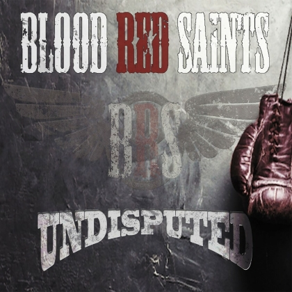 Blood Red Saints - Undisputed