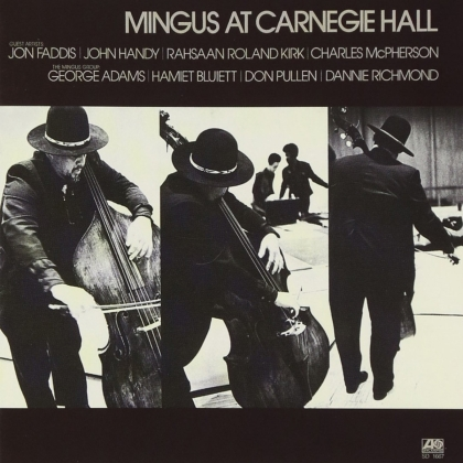 Charles Mingus - At Carnegie Hall (2021 Reissue, Rhino, Deluxe Edition, 2 CD)