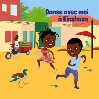 Danse avec moi à Kinshasa - Comptines et danses