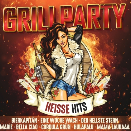 Grillparty - Heiße Hits (2 CDs)