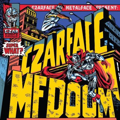 Czarface (Inspectah Deck & 7L & Esoteric) & MF Doom - Super What? (LP)