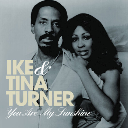 Ike Turner & Tina Turner - You Are My Sunshine (2021 Reissue, Good Time)